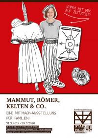 Plakat zur Sonderausstellung Mammut, Römer, Kelten & Co.